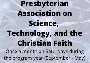 Presbyterian Association on Science, Technology, and the Christian Faith (2)